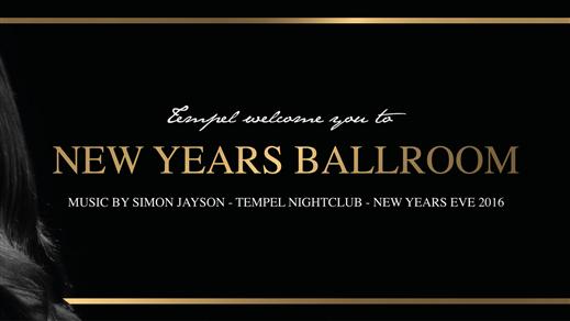 Bild för New Years Ballroom, 2016-12-31, Tempel Nattklubb