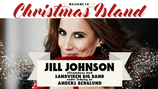Bild för Jill Johnson: Welcome to Christmas Island, 2018-12-20, UKK - Stora salen
