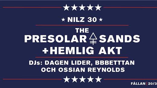 Bild för Nilz 30   The Presolar Sands + hemlig akt, 2020-03-20, Fållan