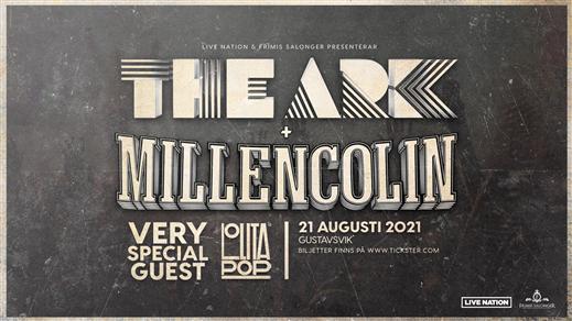 Bild för The Ark + Millencolin + Lolita Pop, 2021-08-21, Gustavsvik