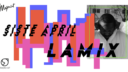Bild för Siste Aprilklubben - Live: Lamix, 2018-04-30, Mejeriet