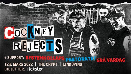 Bild för COCKNEY REJECTS + support, 2022-03-12, The Crypt LKPG