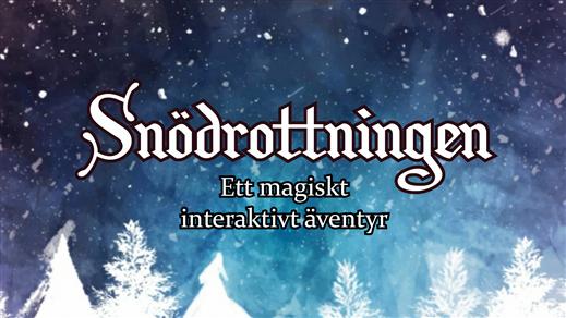 Bild för Snödrottningen, 2020-10-27, Teaterladan Wadköping