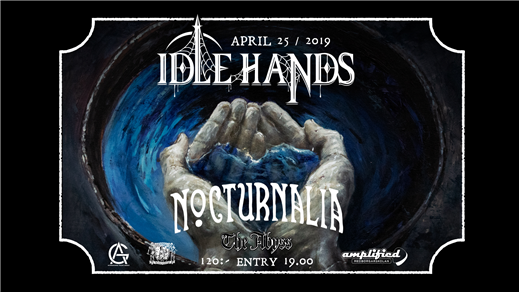 Bild för Idle Hands (US) + Nocturnalia @ The Abyss, 2019-04-25, The Abyss Gothenburg