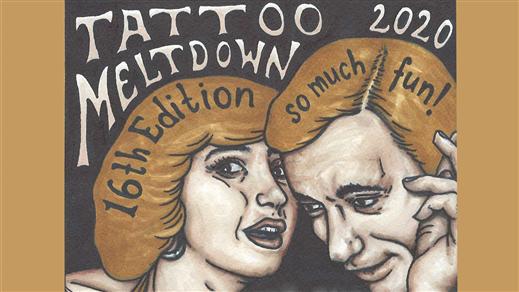 Bild för TATTOO MELTDOWN 2020, 2020-02-28, Folkets Hus