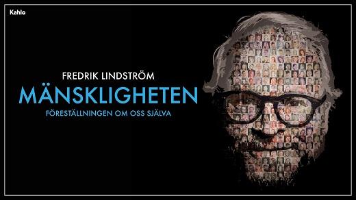 Bild för Fredrik Lindström - Mänskligheten, 2021-10-08, Hjalmar Bergman Teatern