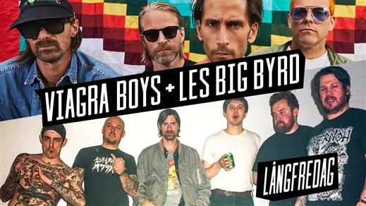 Bild för Viagra Boys + Les Big Byrd, 2019-04-19, Nöjesfabriken
