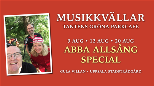 Bild för ABBA Allsång Special 20 augusti 18.00, 2020-08-20, Tantens Gröna Parkcafé – Gula Villan –
