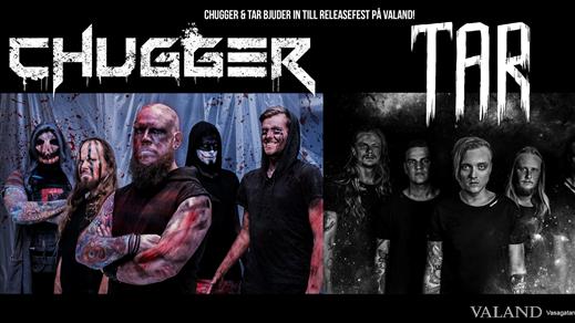 Bild för Chugger & TAR Releasefest!, 2020-09-04, Valand