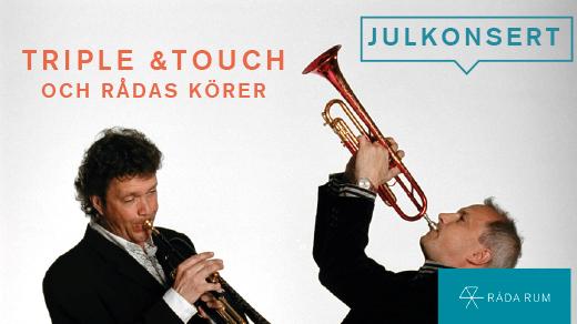 Bild för Julkonsert med Triple & Touch och Rådas körer, 2016-12-06, Råda Rum