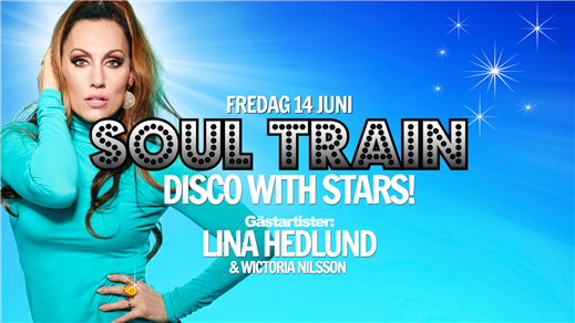 Bild för Soul Train Uppsala - Lina Hedlund, 2019-06-14, Birgerjarl Nattklubb