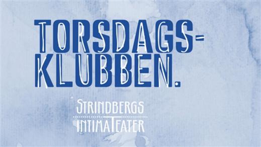 Bild för Torsdagsklubben pt2, 2018-05-31, Strindbergs Intima Teater