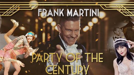 Bild för Frank Martini's Party of the Century Stockholm, 2020-01-04, Café Opera