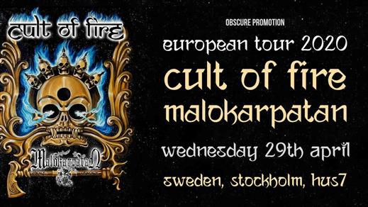 Bild för Cult of Fire, Malokarpatan i Stockholm, 2020-04-29, Hus 7