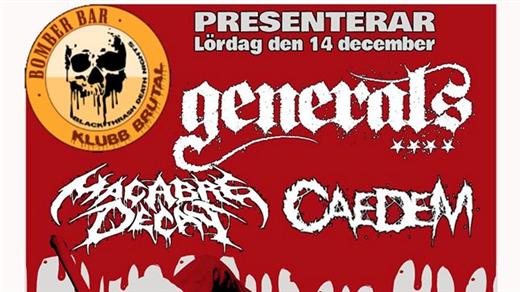 Bild för KlubbBrutal | Generals | Macabre Decay | Caedem, 2019-12-14, Bomber Bar Motala