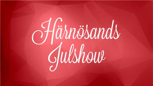 Bild för Härnösands Julshow 2018, 2018-11-30, Härnösands Arena