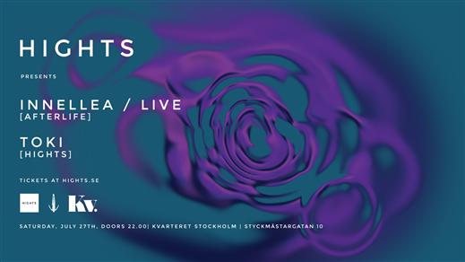 Bild för HIGHTS presents Innellea [Afterlife], 2019-07-27, Slaktkyrkan