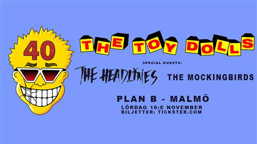 Bild för The Toy Dolls / The Headlines / The Mockingbirds, 2019-11-16, Plan B