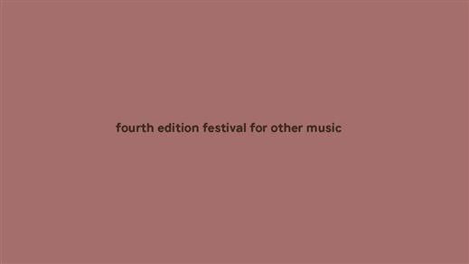 Bild för Fourth Edition Festival for Other Music (PASS), 2019-02-07, Fylkingen