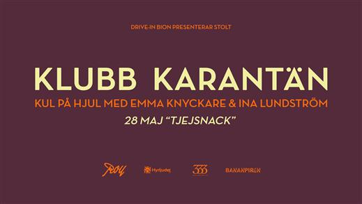 Bild för Klubb Karantän - 28 maj: TJEJSNACK (17.00), 2020-05-28, Bananpiren