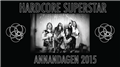 Hardcore Superstar Annandagen 2015