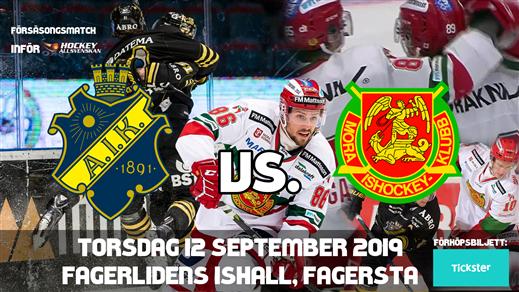 Bild för AIK Hockey - Mora IK [Sittplats], 2019-09-12, Fagerlidens ishall