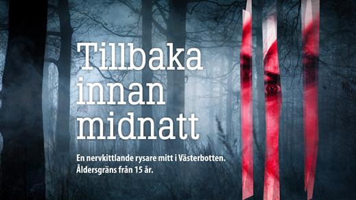 Bild för Tillbaka innan midnatt 11/10  kl. 19:00, 2019-10-11, Salong Stora Scenen, Västerbottensteatern