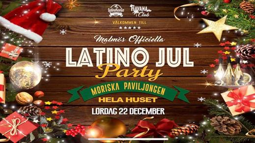 Bild för Malmös officiella LATINO Jul PARTY, 2018-12-22, Moriska Paviljongen