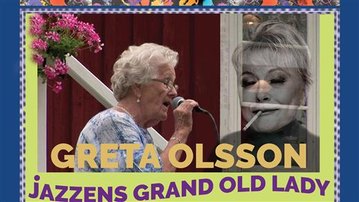 Bild för Greta Olsson - Jazzens Grand Old Lady, 2019-04-07, SEGERSJÖ FOLKETS HUS