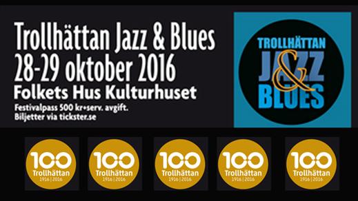 Bild för TROLLHÄTTAN JAZZ & BLUES 28-29/10, 2016-10-28, Folkets Hus