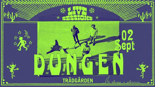 Bild för Dungen, 2021-09-02, Trädgården