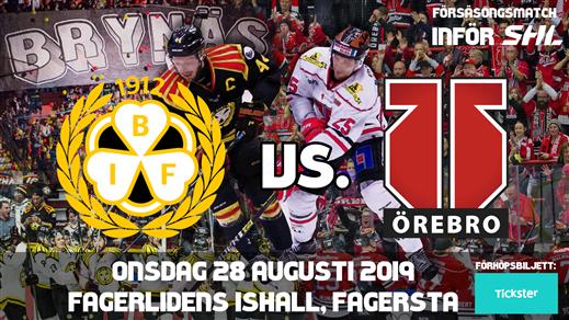 Bild för Brynäs IF - Örebro HK [Sittplats], 2019-08-28, Fagerlidens ishall
