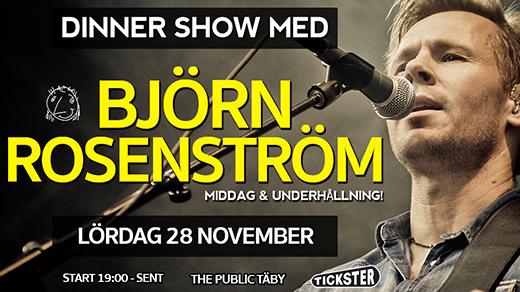 Bild för Dinner Show med Björn Rosenström - Lördag 28 Nov, 2020-11-28, The Public Täby