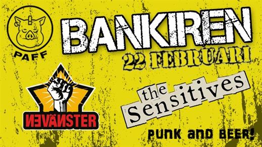 Bild för THE SENSITIVES + VÄNSTERNÄVEN + TBA, 2020-02-22, PAFF Västerås - Bankiren