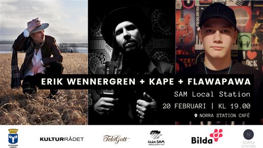 Bild för SAM Local Station: Wennergren + Kape + Flawapawa, 2020-02-20, Norra Station Café