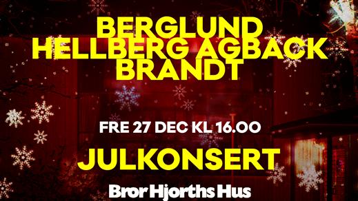 Bild för Julkonsert med Berglund, Hellberg Agback & Brandt, 2019-12-27, Bror Hjorths Hus