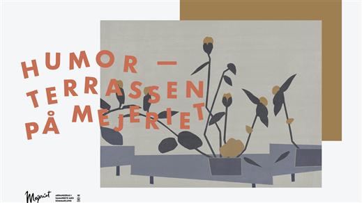 Bild för Humorterrassen, 2021-06-17, Mejeriet