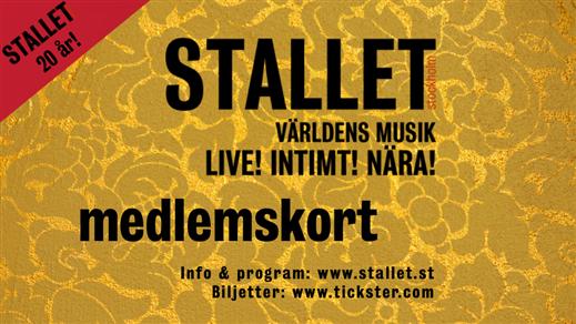 Bild för Medlemskap Stallet 2020-2021, 2019-11-11, Stallet - Världens Musik