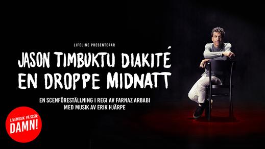 Bild för Jason Timbuktu Diakité – En droppe midnatt, 2018-10-25, Draken (M)