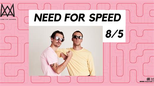 Bild för Need For Speed x Klubb Din Mamma, 2020-10-09, Platens Bar
