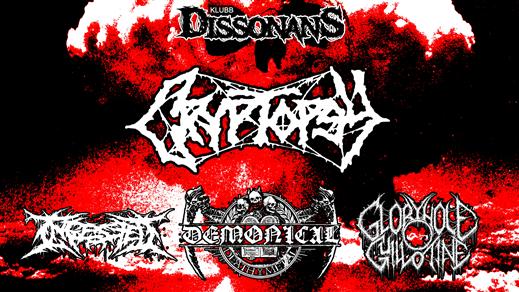 Bild för Klubb Dissonans: Cryptopsy(can) + Demonical mm, 2019-05-11, Sofiehof Underjord