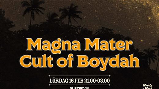 Bild för Magna Mater + The Cult Of Boydah, 2019-02-16, Pustervik