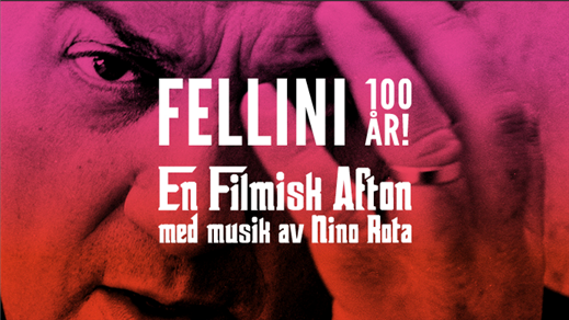 Bild för Fellini 100 år! Med musik av Nino Rota, 2020-04-03, UKK - Restaurangen/Sal D