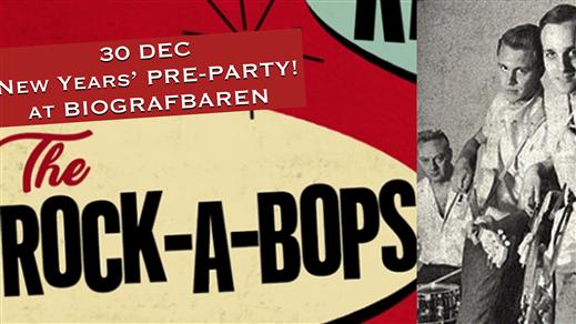 Bild för Pre-party: THE ROCK-A-BOPS/WILDFIRE'S NY/DEC 30st, 2019-12-30, Biografbaren