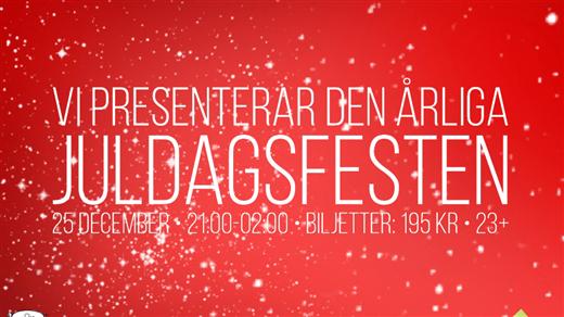 Bild för Juldagsfesten 2019 (Logen, 23+), 2019-12-25, Logen