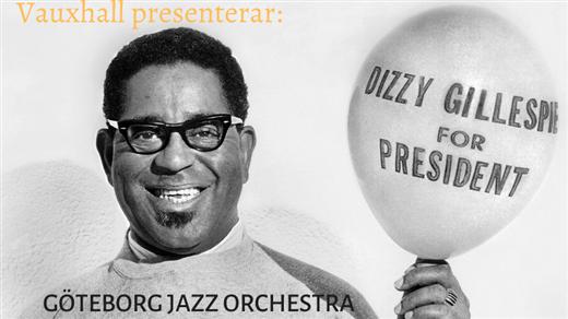 Bild för GJO: Dizzy for President!, 2021-11-01, Contrast Public House, Tredje Långgatan 16