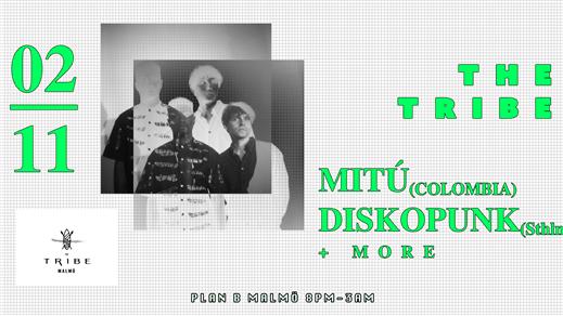Bild för Mitú & Diskopunk w/The Tribe // Plan B Malmö, 2019-11-02, Plan B - Malmö