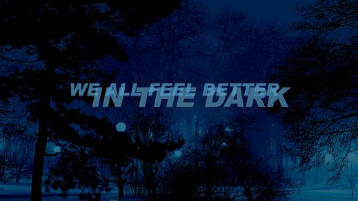 Bild för We All Feel Better In The Dark, 2019-01-12, Musikens Hus