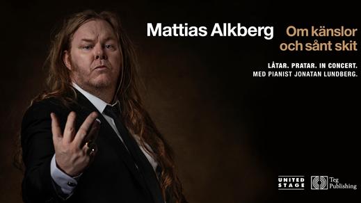 Bild för Mattias Alkberg - Om känslor och sådant skit, 2019-10-04, Ersboda Folkets Hus