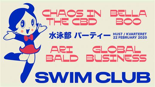 Bild för SWIM CLUB - Chaos In The CBD, 2020-02-22, Hus 7